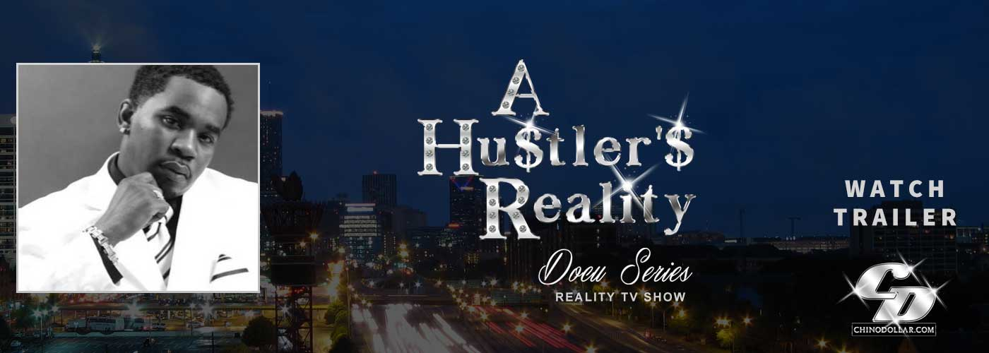A Hustler's Dream Atlanta Reality TV Show