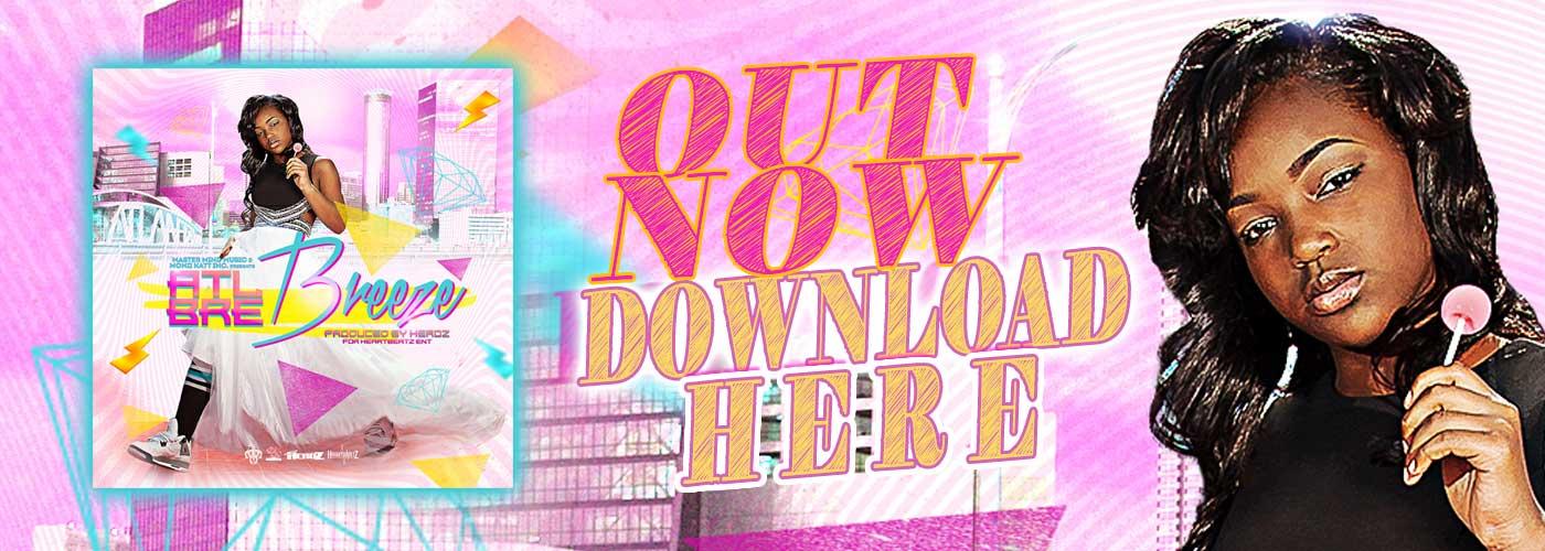 ATL Bre Breeze New Atlanta Music